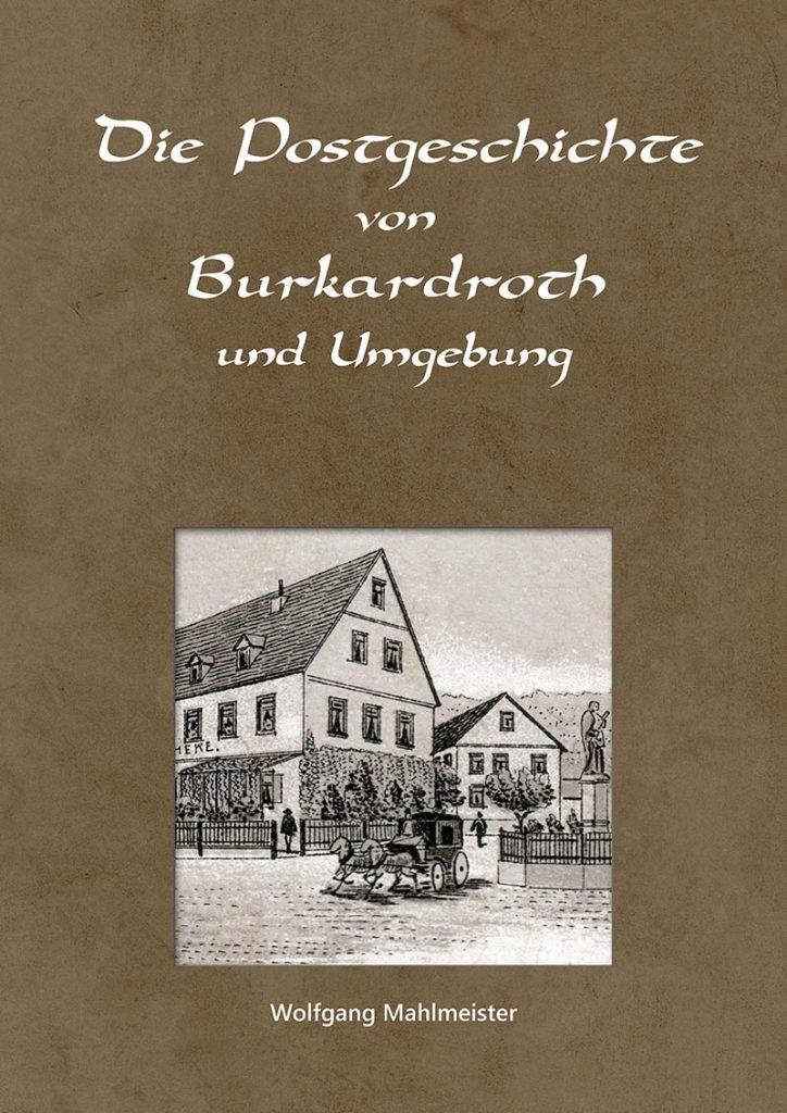 Die Postgeschichte von Burkardroth und Umgebung